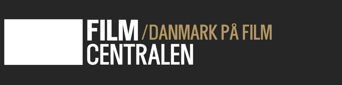 Filmcentralen / Danmark på film